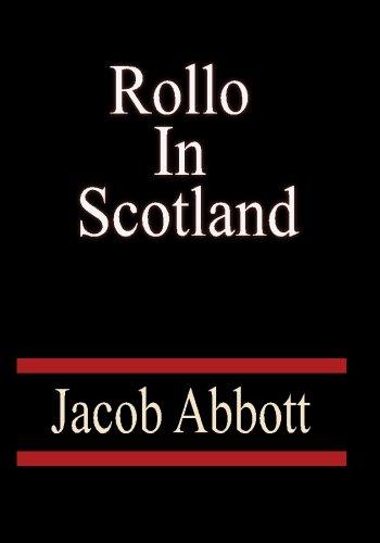 9781451501742: Rollo in Scotland - Jacob Abbott