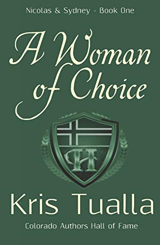 A Woman of Choice: The Hansen Series: Kris Tualla