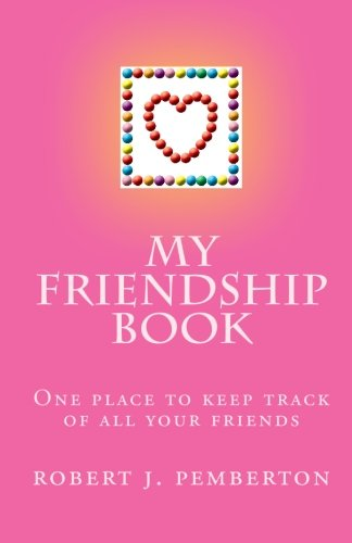 9781451507324: My Friendship Book: One place to keep track of all your friends