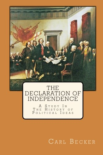 9781451507409: The Declaration of Independence: A Study In The History of Political Ideas