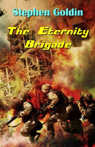 9781451508130: The Eternity Brigade: Final Edition