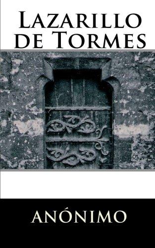 Lazarillo de Tormes (Spanish Edition): Anónimo