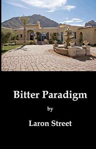 9781451509311: Bitter Paradigm