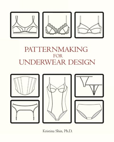 9781451511598: Patternmaking for Underwear Design: Volume 1