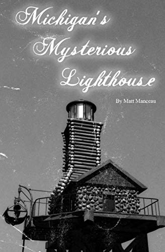 9781451516302: Michigan's Mysterious Lighthouse