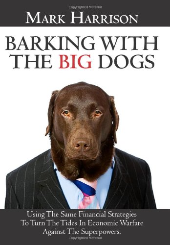 9781451518986: Barking With The Big Dogs