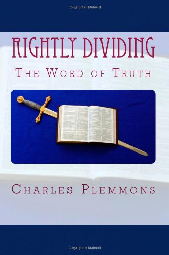 9781451519518: Rightly Dividing the Word of Truth