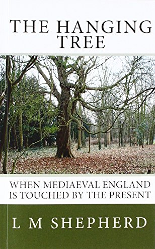 The Hanging Tree: L M Shepherd