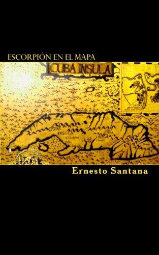 9781451522334: Escorpión en el mapa