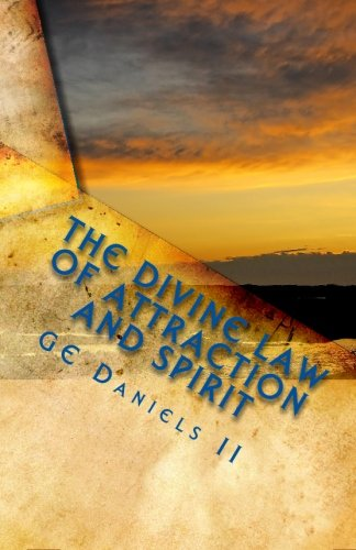 9781451523089: The Divine Law of Attraction and Spirit: The Power of Learning from the Masters of Our Earth