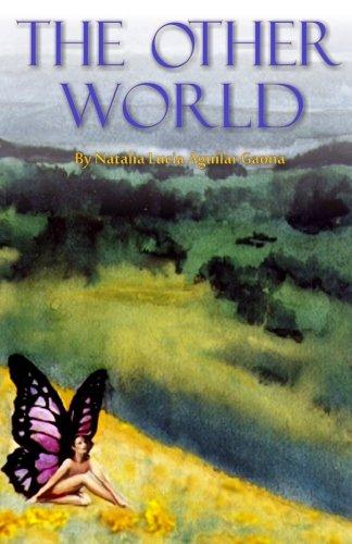 The Other World - Natalia Lucia Aguilar Gaona