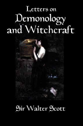 Letters on Demonology and Witchcraft: A 19th: Scott, Sir Walter