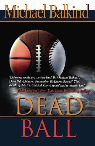 9781451524444: Dead Ball (Deadly Sports Mystery)