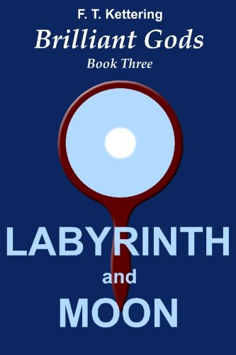 9781451524536: Labyrinth and Moon: Initiations (Brilliant Gods, the Wisdom of Olympus)