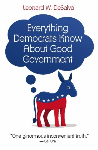 9781451526868: Everything Democrats Know About Good Government