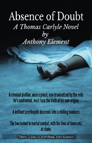 9781451527254: Absence of Doubt: A Thomas Carlyle Mystery