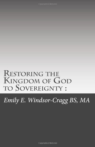 9781451529159: Restoring the Kingdom of God to Sovereignty :: Replacing Top-Down Hierarchy with Consent of the Governed