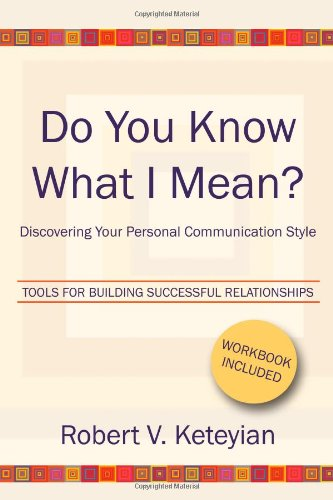 9781451529623: Do You Know What I Mean?: Discovering Your Personal Communication Style