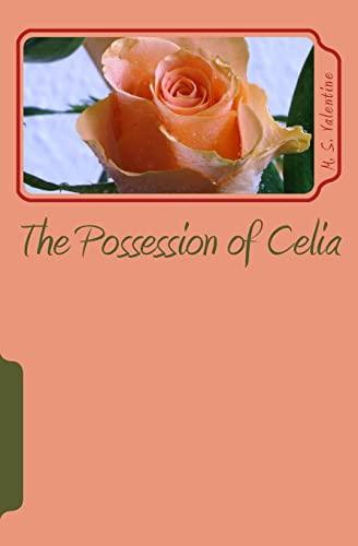 9781451529647: The Possession of Celia