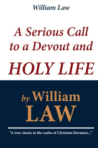 9781451529845: William Law: A Serious Call to a Devout and Holy Life