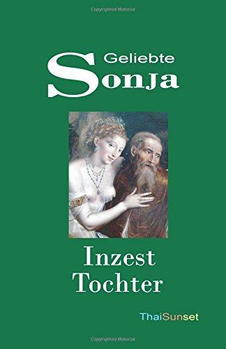 9781451530858: Geliebte Sonja: Inzest Tochter