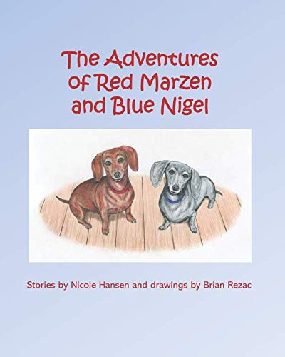9781451531329: The Adventures of Red Marzen and Blue Nigel