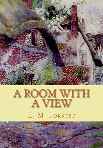 A Room with a View: Forster, E, M.
