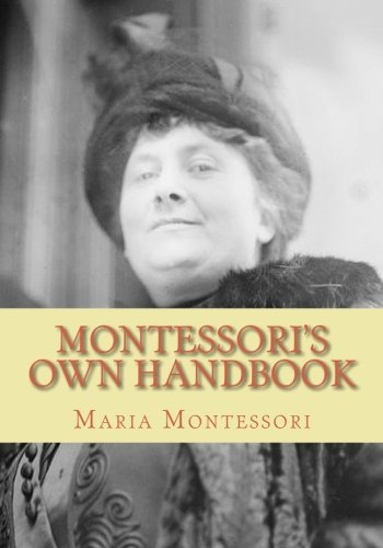 Montessori's Own Handbook (9781451531626) by Maria Montessori