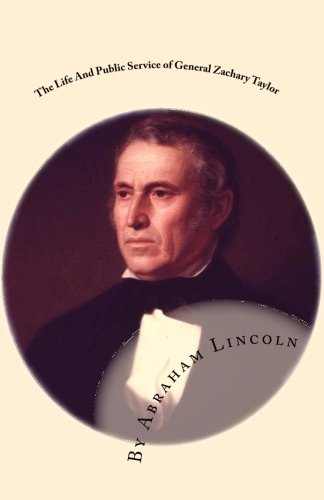 The Life And Public Service of General: Abraham Lincoln, Joe