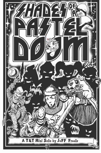 9781451533101: Shades of a Pastel Doom: A Tunnels & Trolls Solo