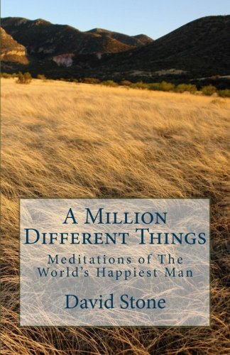 9781451533170: A Million Different Things: Meditations of The World's Happiest Man