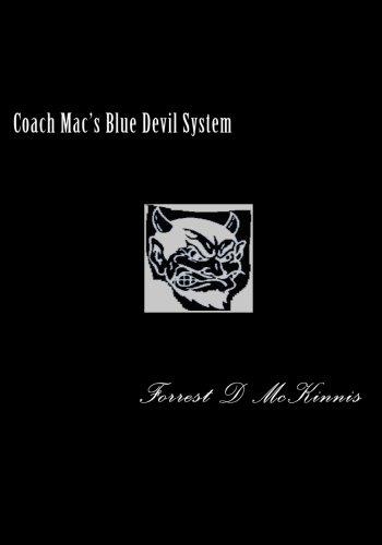 9781451534870: Coach Mac's Blue Devil System