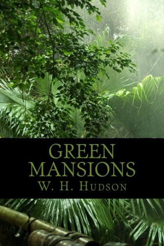 9781451536140: Green Mansions
