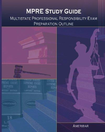 MPRE Study Guide: Multistate Professional Responsibility Examination: AmeriBar