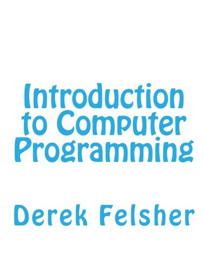 9781451536744: Introduction to Computer Programming