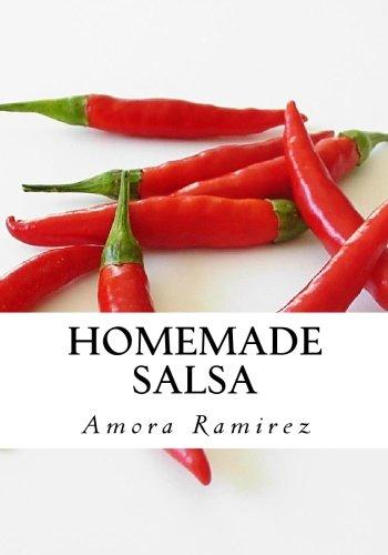 9781451537376: Homemade Salsa: Salsa Recipes, Salsa Mix, Fresh Salsa and Recipes for Salsa (Reader's Choice Edition)