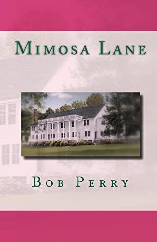 9781451538168: Mimosa Lane