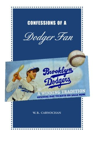 9781451538298: Confessions of a Dodger Fan
