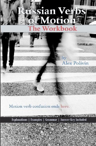 9781451538670: Russian Verbs of Motion: The Workbook (Russian Edition)