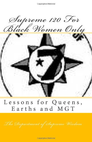 9781451540154: Supreme 120 For Black Women Only: Lessons for Queens, Earths and MGT