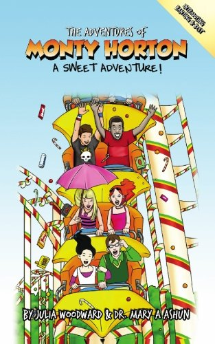 9781451541168: The Adventures of Monty Horton: A Sweet Adventure!