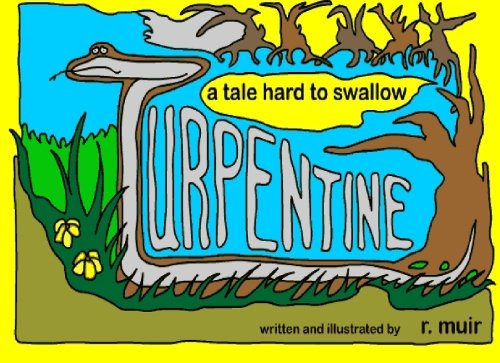 9781451542806: Turpentine: a tale hard to swallow