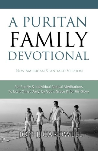 9781451544794: A Puritan Family Devotional: New American Standard Bible