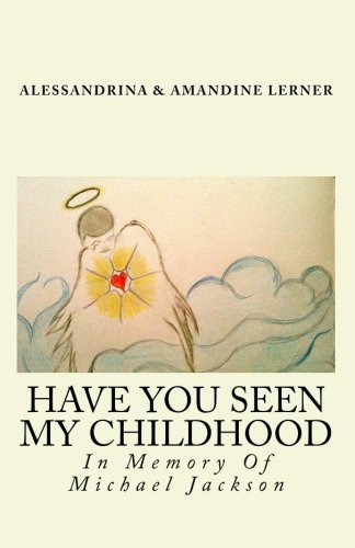 9781451546644: Have You Seen My Childhood: Have You Seen My Childhood