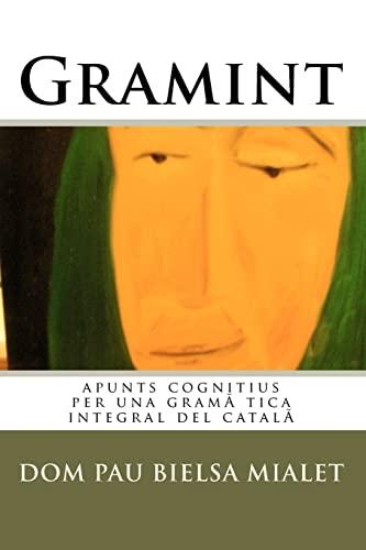 Gramint: Apunts Cognitius Per Una Gramatica Integral: Mialet, Dom Pau