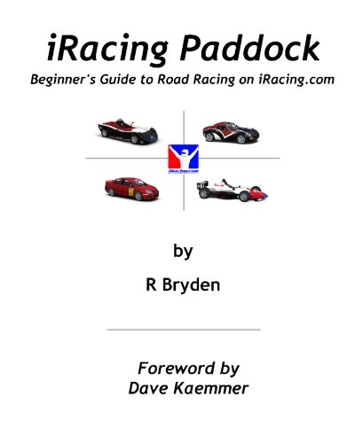 9781451546675: iRacing Paddock: Beginner's Guide to Road Simracing on iRacing.com