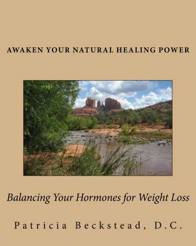 9781451546729: Balancing Your Hormones for Weight Loss: Awaken Your Natural Healing Power