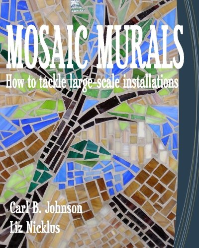 9781451548259: Mosaic Murals: How to Tackle Large-scale Installations