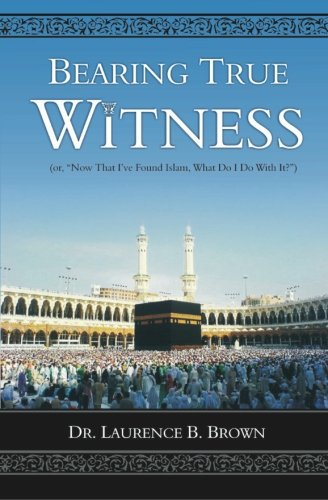 9781451549171: Bearing True Witness: