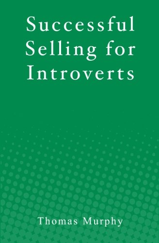 9781451549614: Successful Selling for Introverts